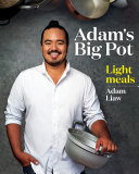 Adam's Big Pot: Light Meals