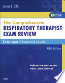 """The Comprehensive Respiratory Therapist Exam Review E-Book"" by James R. Sills"
