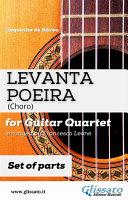 Levanta Poeira   Guitar Quartet  PARTS