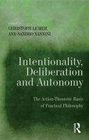 Intentionality, Deliberation and Autonomy Pdf/ePub eBook