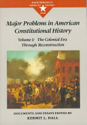 Major Problems in American Constitutional History  The colonial era through Reconstruction Book
