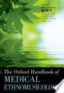 The Oxford Handbook of Medical Ethnomusicology