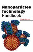 Nanoparticles Technology Handbook