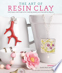 The Art of Resin Clay