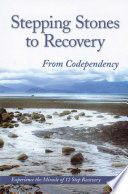 Stepping Stones To Recovery From Codependency Book
