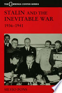 Stalin and the Inevitable War  1936 1941