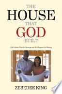 The House That God Built