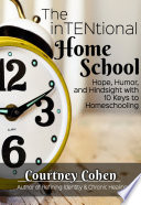 The InTENtional Home School Book