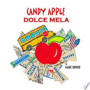 Candy Apple; Dolce Mela