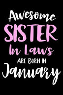 Awesome Sister In Laws Are Born In January Book PDF