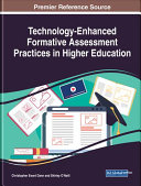 Technology Enhanced Formative Assessment Practices in Higher Education