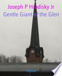 Gentle Giant of the Glen