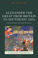 Alexander the Great from Britain to Southeast Asia Pdf/ePub eBook