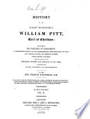 A History of the Right Hon. William Pitt, Earl of Chatham, etc