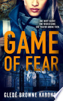 Game of Fear  A gripping psychological thriller Book PDF