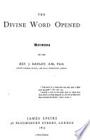 The Divine Word Opened  Sermons   Third Edition
