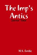 The Imp's Antics: Senior Year