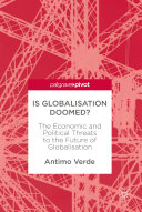 Is Globalisation Doomed?