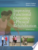 Improving Functional Outcomes in Physical Rehabilitation Book