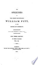 The speeches of     William Pitt in the House of commons  ed  by W S  Hathaway   Book