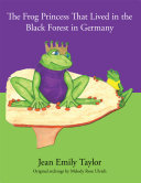 The Frog Princess That Lived in the Black Forest in Germany ebook