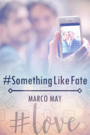 #SomethingLikeFate Book