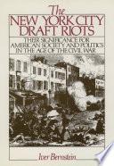 The New York City Draft Riots