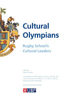 Cultural Olympians  Rugby School s Cultural Leaders