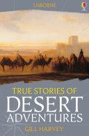 True Stories of Desert Adventures