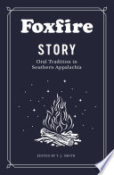 Foxfire Story