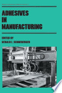 Adhesives In Manufacturing Book PDF