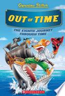 Out of Time  Geronimo Stilton Journey Through Time  8