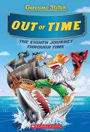 Out of Time (Geronimo Stilton Journey Through Time #8) [Pdf/ePub] eBook