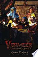 Vermeer  Portraits of A Lifetime