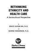 Rethinking Ethnicity And Health Care