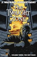 Twilight Zone Vol. 3: The Way [Pdf/ePub] eBook