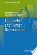 Epigenetics and Human Reproduction Book