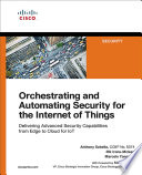 Orchestrating and Automating Securi