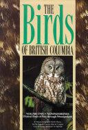 Birds of British Columbia  Volume 2