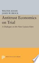 Antitrust Economics on Trial