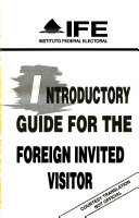 Introductory Guide for the Foreign Invited Visitor
