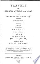 Travels In Europe Africa And Asia Made Between The Years 1770 And 1779 In Four Volumes Containing Travels In The Empire Of Japan And In The Islands Of Java And Ceylon Together With The Voyage Home Book PDF