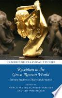 Reception in the Greco Roman World