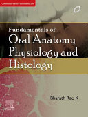 Fundamentals of Oral Anatomy  Physiology and Histology