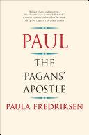 Paul, the pagan's apostle