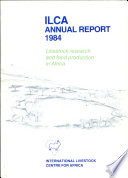Ilca Annual Report 1984 Livestock Research And Food Production In Africa