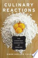Culinary Reactions, Simon Quellen Field, 2012