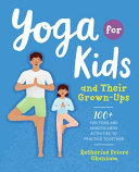 Yoga for Kids and Their Grown ups Book PDF