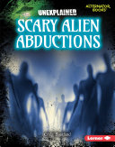Scary Alien Abductions [Pdf/ePub] eBook
