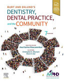 Burt and Eklund's Dentistry, Dental Practice, and the Community - Elsevier eBook on VitalSource (Retail Access Card)